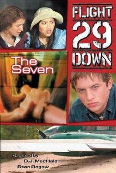 The Seven - Book #2 of the Flight 29 Down