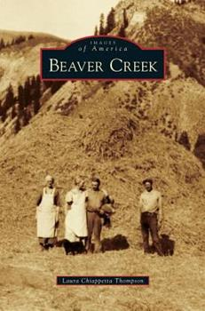 Beaver Creek - Book  of the Images of America: Colorado
