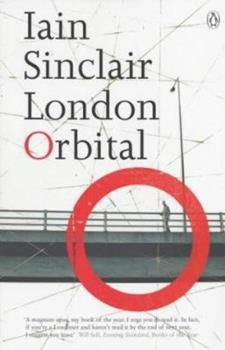 London Orbital: A Walk Around the M25 0141014741 Book Cover