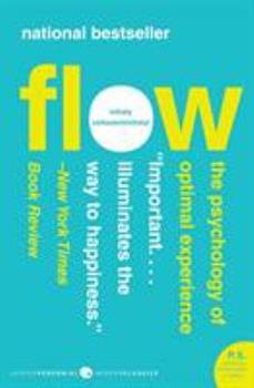 Flow: The Psychology of Optimal Experience 0060920432 Book Cover