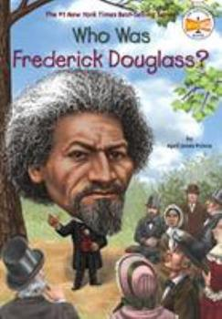 Who Was Frederick Douglass? - Book  of the Who Was/Is...?