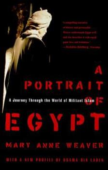 Paperback A Portrait of Egypt : A Journey Through the World of Militant Islam Book
