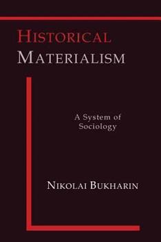 Historical Materialism - Book #31 of the Cuadernos de Pasado y Presente