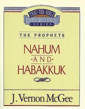 Nahum / Habakkuk - Book #30 of the Thru the Bible