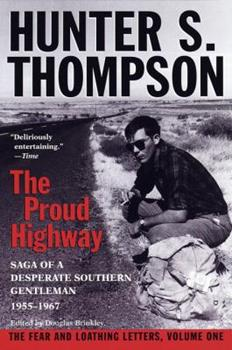 The Proud Highway: Saga of a Desperate Southern Gentleman 1955-67