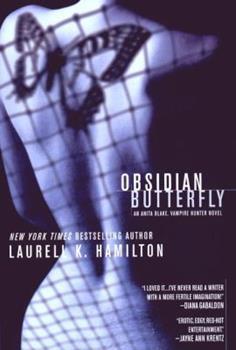 Obsidian Butterfly - Book #9 of the Anita Blake, Vampire Hunter