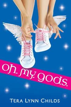 Oh. My. Gods. 0525479422 Book Cover