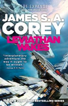 Leviathan Wakes - Book #1 of the Expanse Chronological