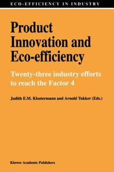 Paperback Product Innovation and Eco-Efficiency: Twenty-Two Industry Efforts to Reach the Factor 4 Book
