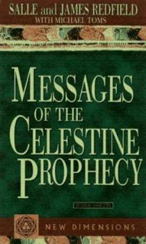 Messages of the Celestine Prophecy (New Dimensions Books)