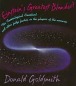 Einsteins Greatest Blunder? 0674242416 Book Cover