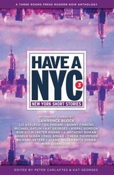 Have a NYC 3: New York Short Stories 0989512525 Book Cover
