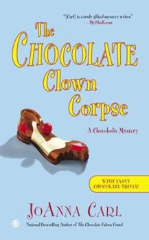The Chocolate Clown Corpse 0451240677 Book Cover