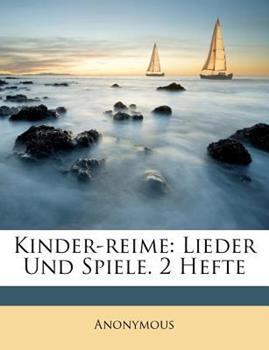 Paperback Kinder-Reime : Lieder und Spiele. 2 Hefte Book