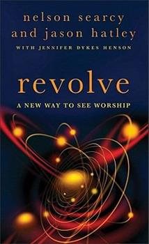 Mass Market Paperback Revolve: A New Way to See Worship Book
