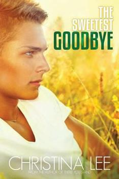 The Sweetest Goodbye - Book #3.5 of the Roadmap to Your Heart
