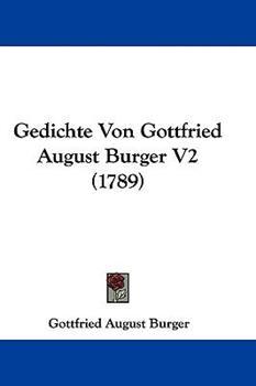 Hardcover Gedichte Von Gottfried August Burger V2 (1789) Book