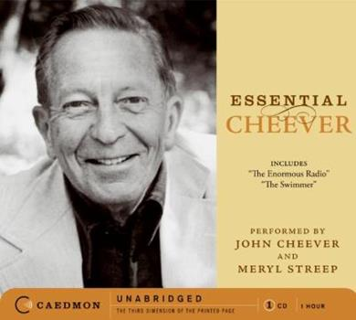 Essential Cheever CD: The Enormous Radio and The Swimmer (Caedmon Essentials) 0061126462 Book Cover