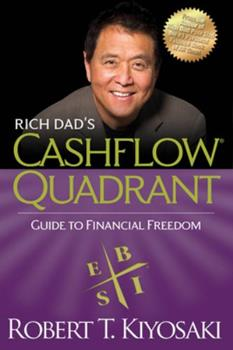Cashflow Quadrant: Rich Dad's Guide to Financial Freedom 0446677477 Book Cover