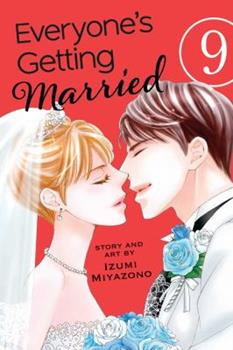 Everyone's Getting Married, Vol. 9 - Book #9 of the Everyone's Getting Married