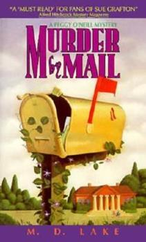 Murder By Mail (A Peggy O'Neill Mystery) 0380768569 Book Cover