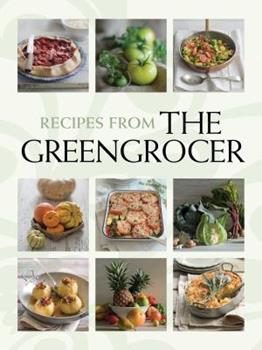 Recipes From The Greengrocer 1741964296 Book Cover