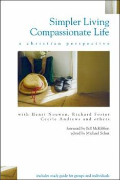 Paperback Simpler Living, Compassionate Life: A Christian Perspective Book