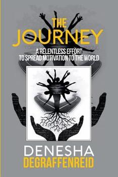 Paperback The Journey: A Relentless Effort to Spread Motivation to the World Book