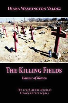 The Killing Fields: Harvest of Women 0615140084 Book Cover