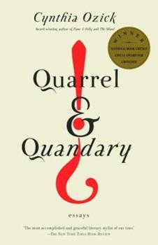 Quarrel & Quandary: Essays 0375724451 Book Cover