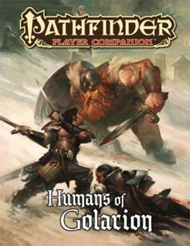 Pathfinder Player Companion: Humans of Golarion - Book  of the Pathfinder Player Companion