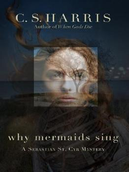 Hardcover Why Mermaids Sing (Sebastian St. Cyr) [Large Print] Book