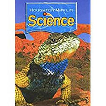 Hardcover Houghton Mifflin Science: Modular Softcover Student Edition Grade 4 Unit A: Organization of Living Things 2007 Book