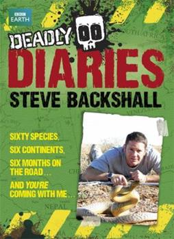 Hardcover Steve Backshall's Deadly series: Deadly Diaries Book