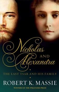 Paperback Nicholas and Alexandra: The tragic, compelling story of the last tsar and his family Book