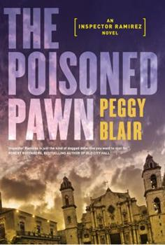 The Poisoned Pawn - Book #2 of the Inspector Ramírez