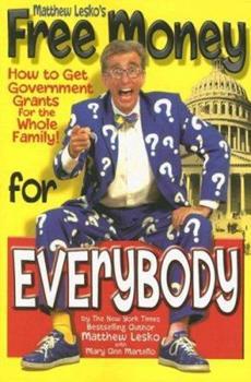 cb153d5864de Books by Matthew Lesko. Free Money for Everybody