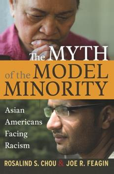 Paperback Myth of the Model Minority: Asian Americans Facing Racism, Second Edition Book