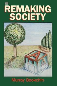 Remaking Society 0921689020 Book Cover