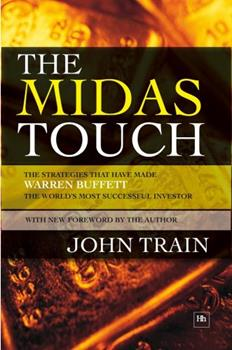 The Midas Touch : The Strategies That Have Made Warren Buffett 'America's Preeminent Investor' 0060156430 Book Cover