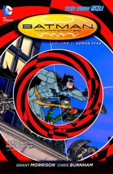 Batman Incorporated, Volume 1: Demon Star - Book #202 of the Modern Batman