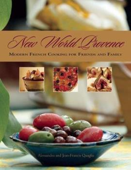 Paperback New World Provence : Modern French Cooking for Friends and Family Book