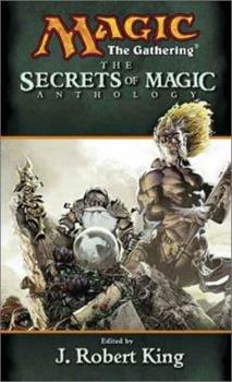The Secrets of Magic - Book #35 of the Magic: The Gathering