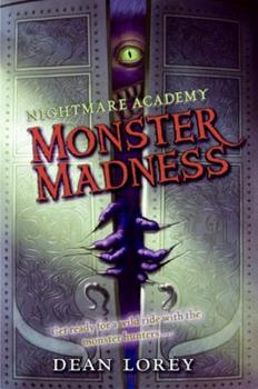 Nightmare Academy #2: Monster Madness 0061340472 Book Cover