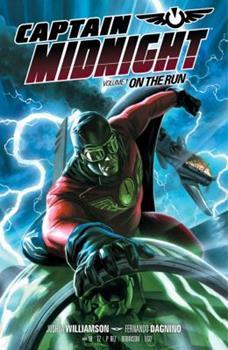 Captain Midnight,  Volume 1: On the Run - Book  of the Dark Horse Heroes