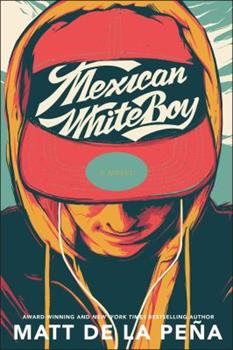 Mexican WhiteBoy 0385733100 Book Cover