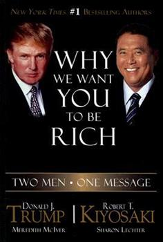Paperback Why We Want You to Be Rich : Two Men, One Message Book