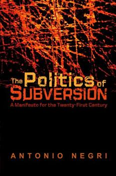 Politics of Subversion 074563513X Book Cover