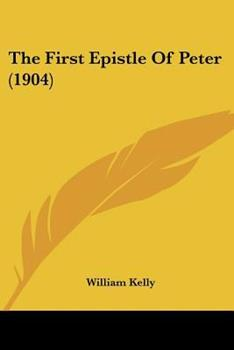 Paperback The First Epistle of Peter Book