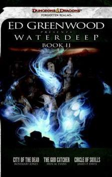 Paperback Ed Greenwood Presents Waterdeep, Book II: A Forgotten Realms Novel Book
